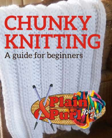 Chunky knitting guide:  get knitting this winter